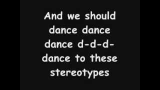 The Stereotypes Song by Your Favorite Martian Lyrics
