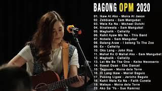 Bagong OPM Ibig Kanta 2020 Playlist - Moira Dela Torre, December Avenue, Ben And Ben, Callalily
