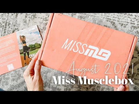 Miss Musclebox Unboxing August 2021