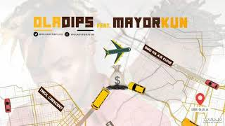 Oladips Ft. Mayorkun   Places (OFFICIAL AUDIO)