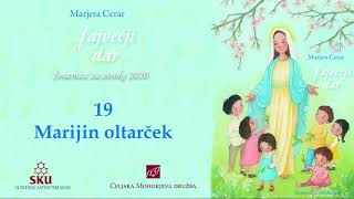 Največji dar: 19 Marijin oltarček