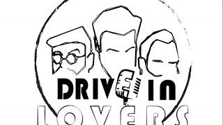 Drive-in Lovers (LIVE) – Rip it up (Elvis Presley Cover)