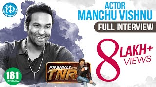 Manchu Vishnu Exclusive Interview  || Frankly With TNR #181 || Talking Movies With iDream