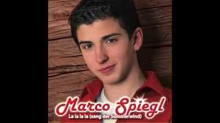 Marco Spiegl Single 2014(LaLaLa sang der Sommerwind)