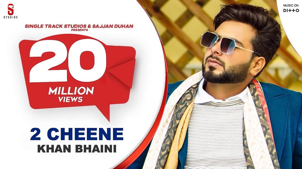 Khan Bhaini - 2 Cheene Lyrics