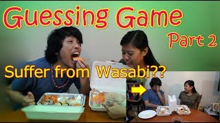 Guessing game   - part 2, Wasabi party -