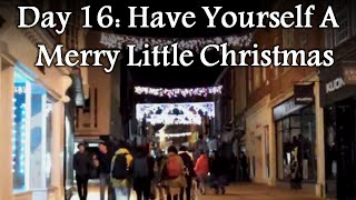 Day 16: Have Yourself A Merry Little Christmas - with Amy