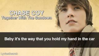 Chase Coy - Together With The Sundown (Lyrics)