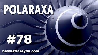 Polaraxa 78 – Przepowiednia von Brauna i kontrolowane Ujawnienie