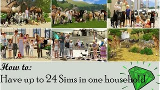 Sims 3 Tutorials   How to have up to 24 sims in one household + run through