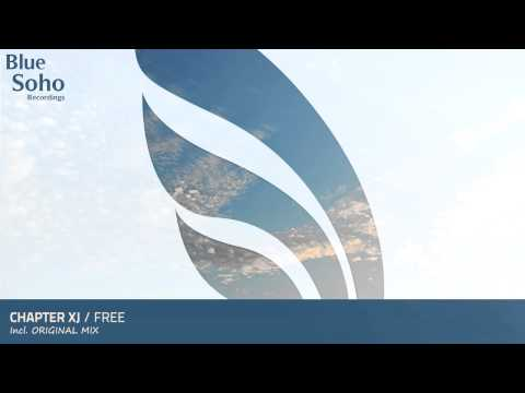 Chapter XJ - Free (Original Mix) [OUT NOW]
