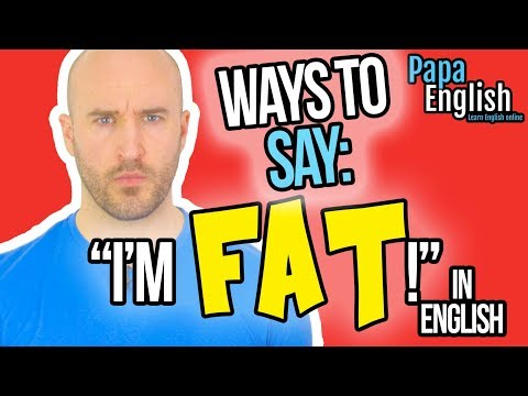 "Stop Saying ""I'm FAT"" - Learn English Expressions"