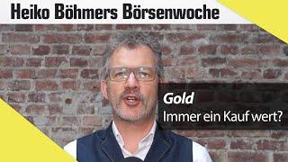 Böhmers Börsenwoche: Alles rund ums Gold
