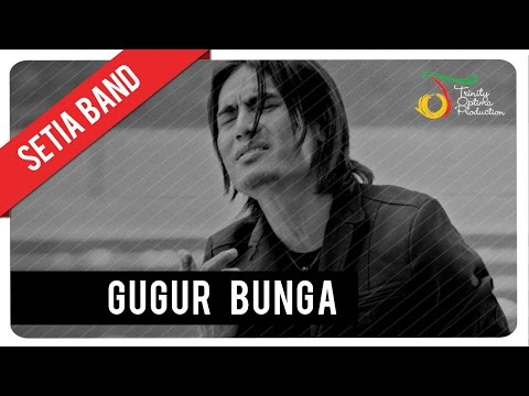 Setia Band - Gugur Bunga | Official Video Clip Mp3
