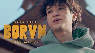 QARA BALA & RUSS MENDY - BORVN