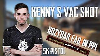 KENNY S VAC SHOT/BOŻYDAR FAIL IN PPL&ACE 5K PISTOL/GET_RIGHT TROLL/AGO GRUBY/kOnfig 4K/CS:GO MOMENTS