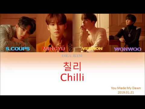 SEVENTEEN - CHILLI (Color Coded Lyrics | Han/Rom/Indo)