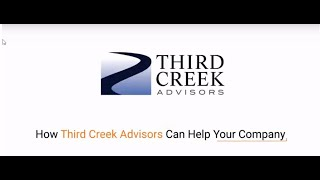 How Can Third Creek Advisors Help Your Company
