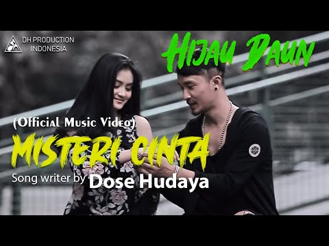 Hijau Daun - Misteri Cinta (Official Video Clip)