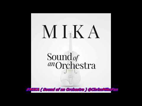 #MIKA (Sound Of An Orchestra) Sortie Le 04/01/2019