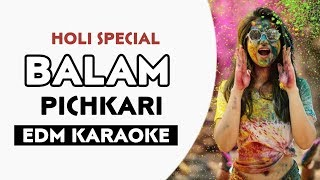 BALAM PICHKARI (EDM Remix) | Free Karaoke Lyrics | DJ NSN