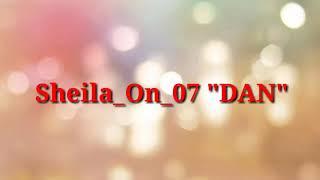 SHEILA ON 7- DAN  vidio Lirik