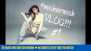 #mishvirmish VLOG #1