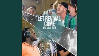 Let Revival Come (Revive Me) (feat. Kevin Jones, Joshua Sherman & the Emerging Sound)