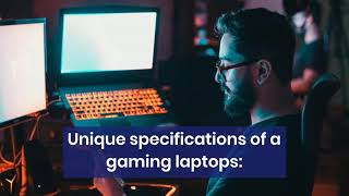 What are the Features of Gaming Laptop?
