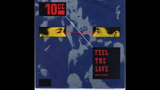 10cc ‎– Feel The Love (Oomachasaooma)