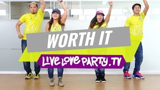 Worth It | Zumba® | Dance Fitness | Live Love Party by LIVELOVEPARTY.TV