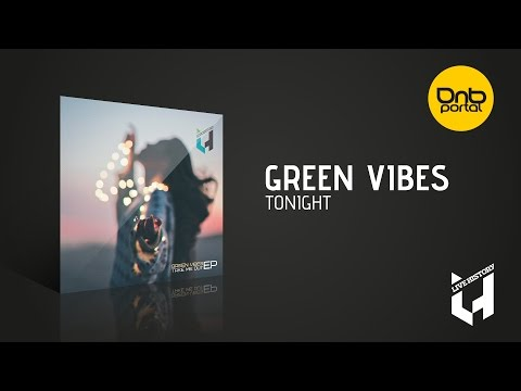 Green Vibes - Tonight [Live History Records]
