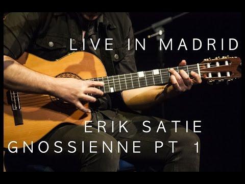 Erik Satie - Gnossienne Pt 1 Guitar Cover Live in Madrid