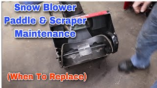 Snow Blower Paddle & Scraper Maintenance (When To Replace)
