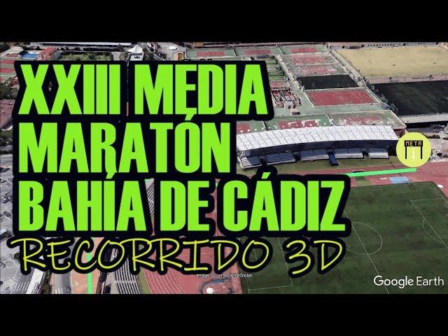 MEDIA MARATÓN BAHIA DE CÁDIZ 2019:: RECORRIDO 3D