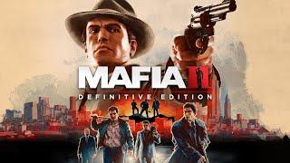 Mafia II: Definitive Edition ► Игра легенда - stream ➤ ► Часть 2