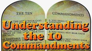 Understanding the 10 Commandments