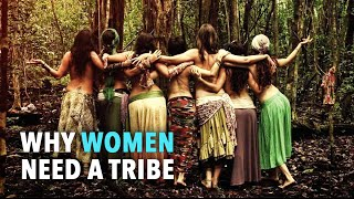 Why Women Need a Tribe