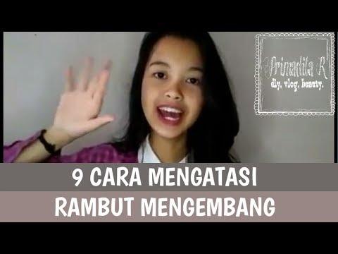 Video 9 Tips mengatasi rambut mengembang | Primadita R