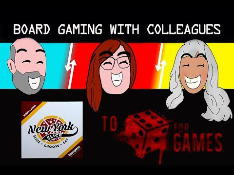 New York Slice: Board Gaming with Colleagues - To Die For Games