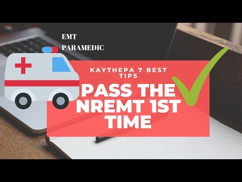 How to Pass the NREMT the First Time (Tips/Tricks)