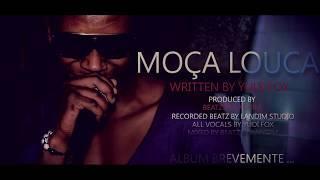MoÇa Louca - Yudi Fox  Prod Beatz By Landim