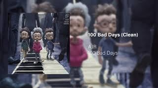 100 Bad Days (Clean)