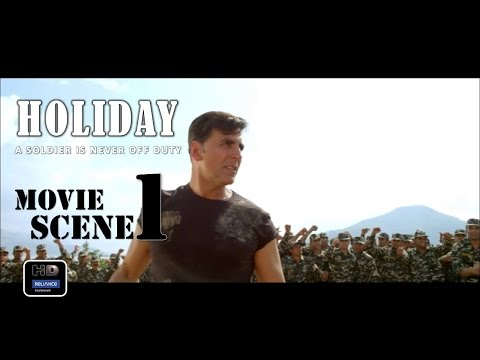 Holiday (2014) Official Movie Scene #1| Akshay Kumar,Sonakshi Sinha