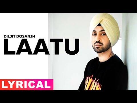 Laatu (Lyrical)   Diljit Dosanjh   Sunidhi Chauhan   Latest Punjabi Song2019   Speed records