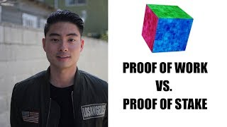 Proof of Work VS Proof of Stake - Simplified Explanation