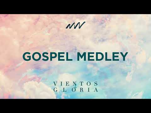 Gospel Medley - Vientos De Gloria | New Wine Music Mp3