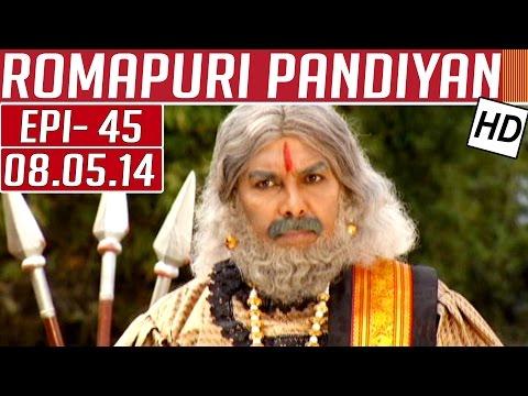 Romapuri-Pandiyan-Epi-45-08-05-2014-Kalaignar-TV