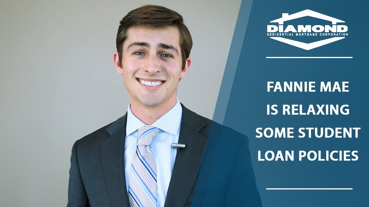 How Do Fannie Maes Recent Changes Affect Those With Student Debt?