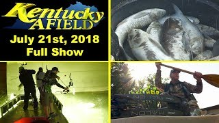 July 21, 2018 Full Show - Carp Madness 2 And Double Doe Hunt